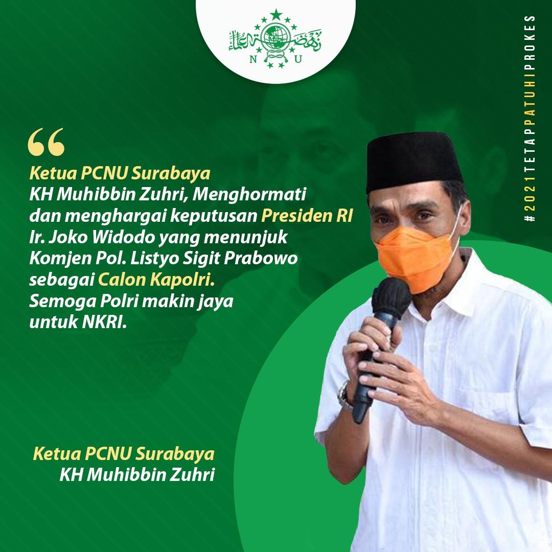 Ketua PCNU Surabaya : Saya Dukung Keputusan Presiden Tunjuk Listyo Sigit Sebagai Calon Kapolri